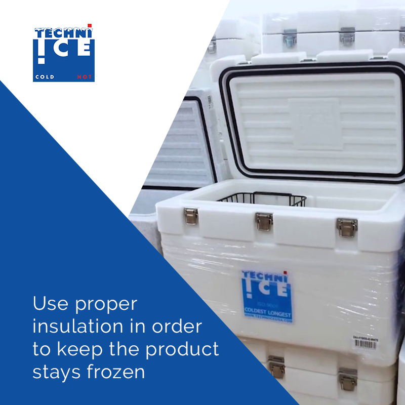 Use proper insulation in order to keep the product stays frozen. before you deliver it